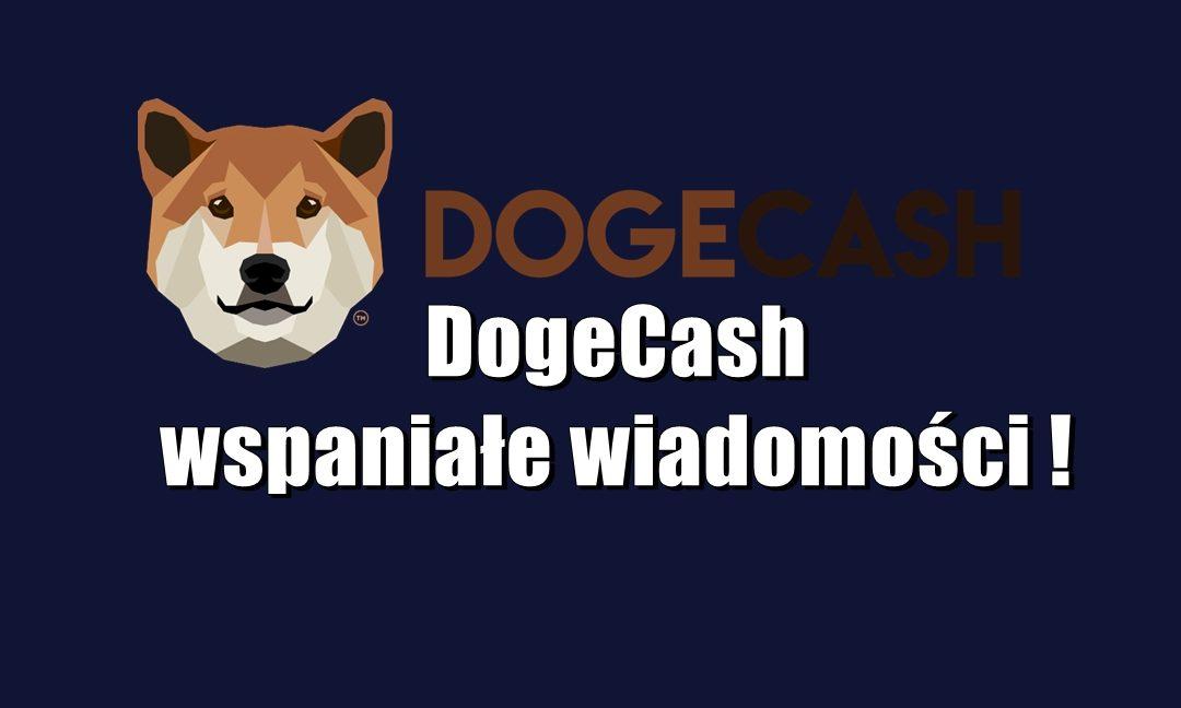 DogeCash wspaniałe wiadomości !