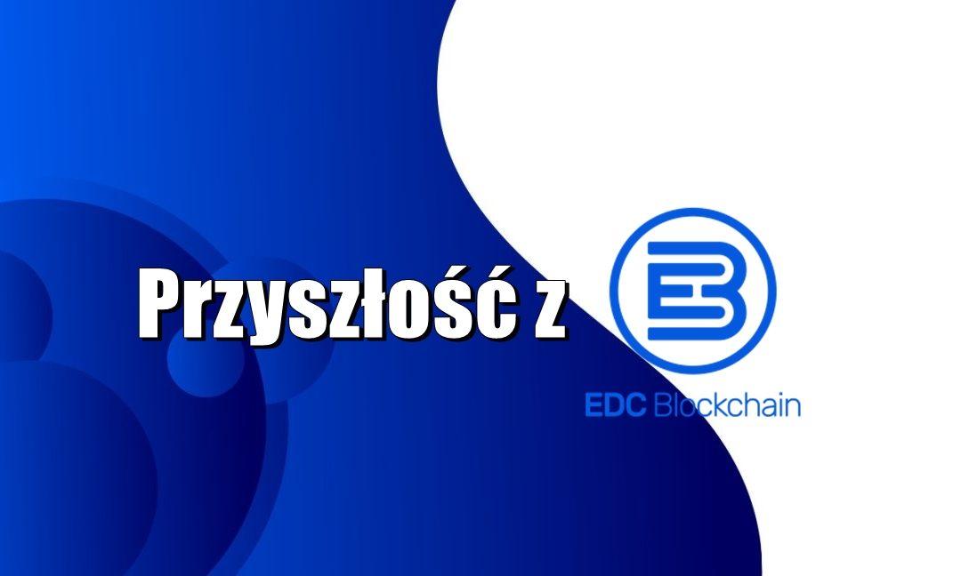 Przyszłość z EDC Blockchain