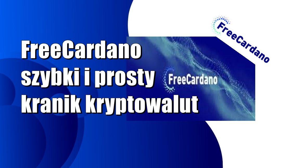FreeCardano – szybki i prosty kranik kryptowalut