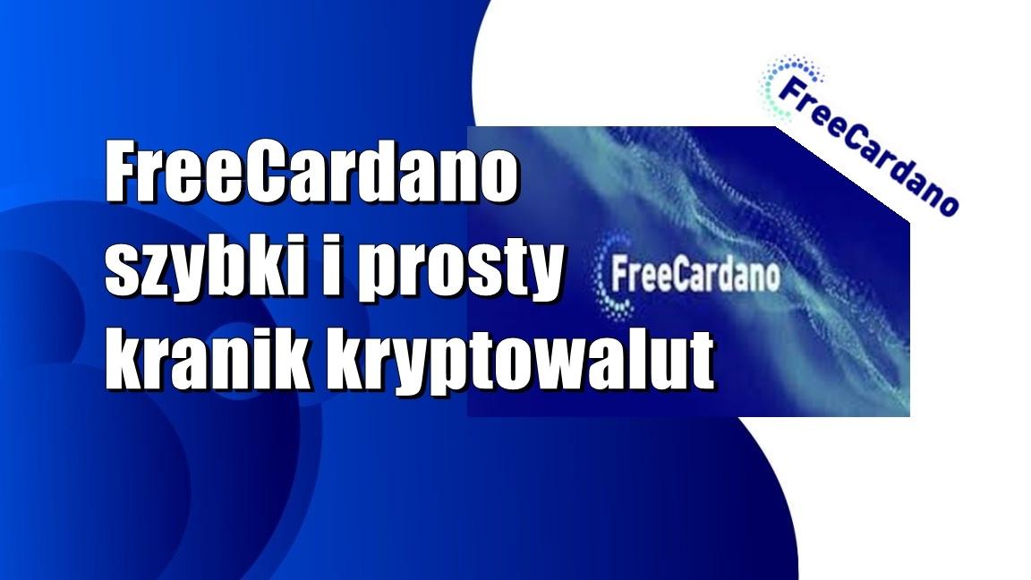 FreeCardano – szybki i prosty kranik kryptowaluty Cardano