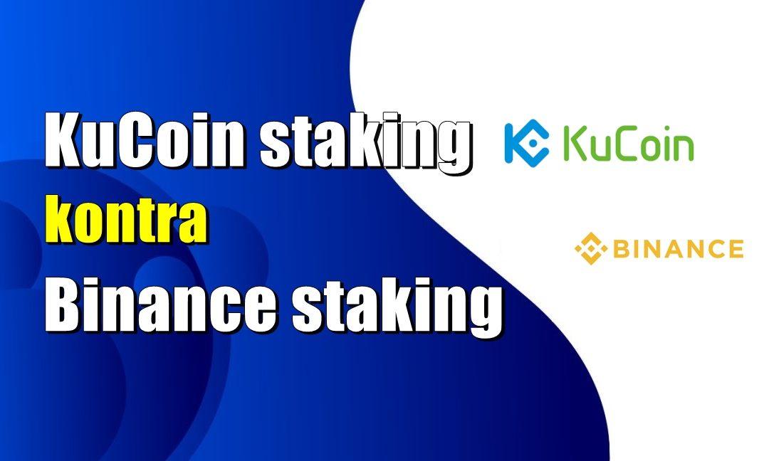KuCoin staking kontra Binance staking