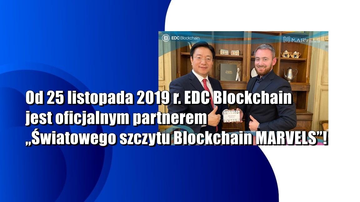 """Od 25 listopada 2019 r. EDC Blockchain jest oficjalnym partnerem """"Światowego szczytu Blockchain MARVELS""""!"""
