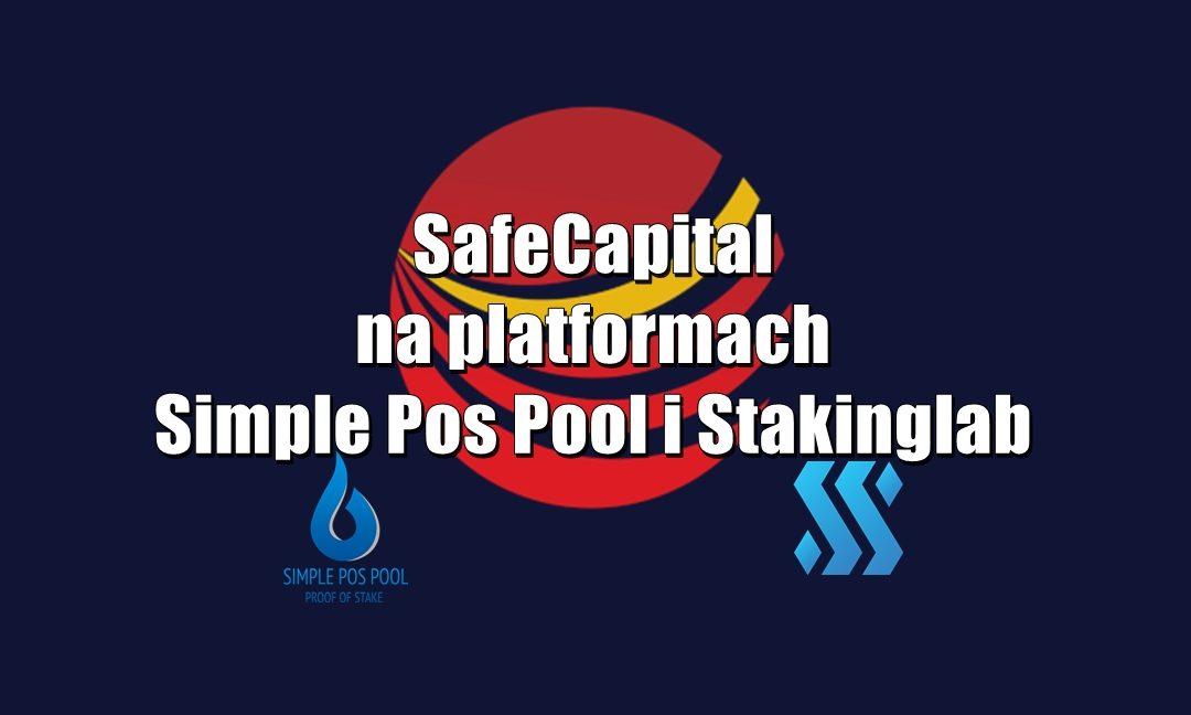 SafeCapital na platformach Simple Pos Pool i Stakinglab