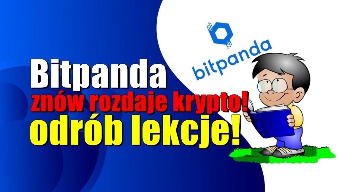 Bitpanda znów rozdaje krypto – odrób lekcje!