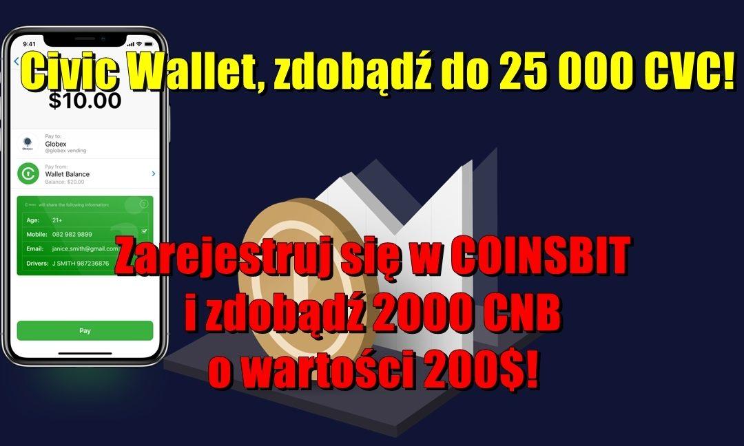 Civic Wallet, zdobądź do 25 000 CVC! Zarejestruj się w COINSBIT i zdobądź 2000 CNB o wartości 200$