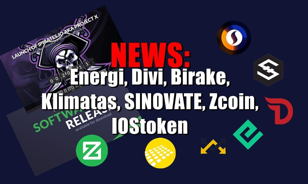 NEWS: Energi, Divi, Birake, Klimatas, SINOVATE, Zcoin, IOStoken