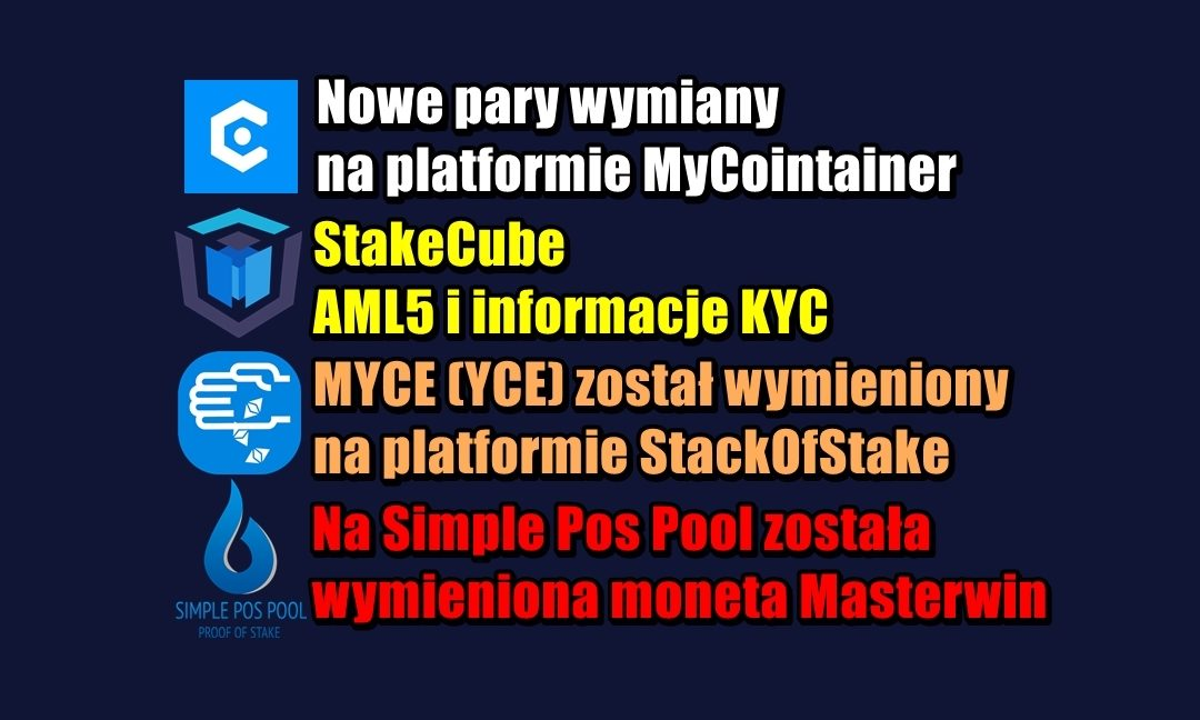 NEWS MyCointainer, StakeCube, StackOfStake, Simple Pos Pool 3