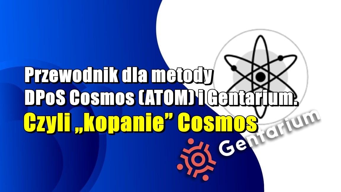 """Przewodnik dla metody DPoS Cosmos (ATOM) i Gentarium. Czyli """"kopanie"""" Cosmos"""
