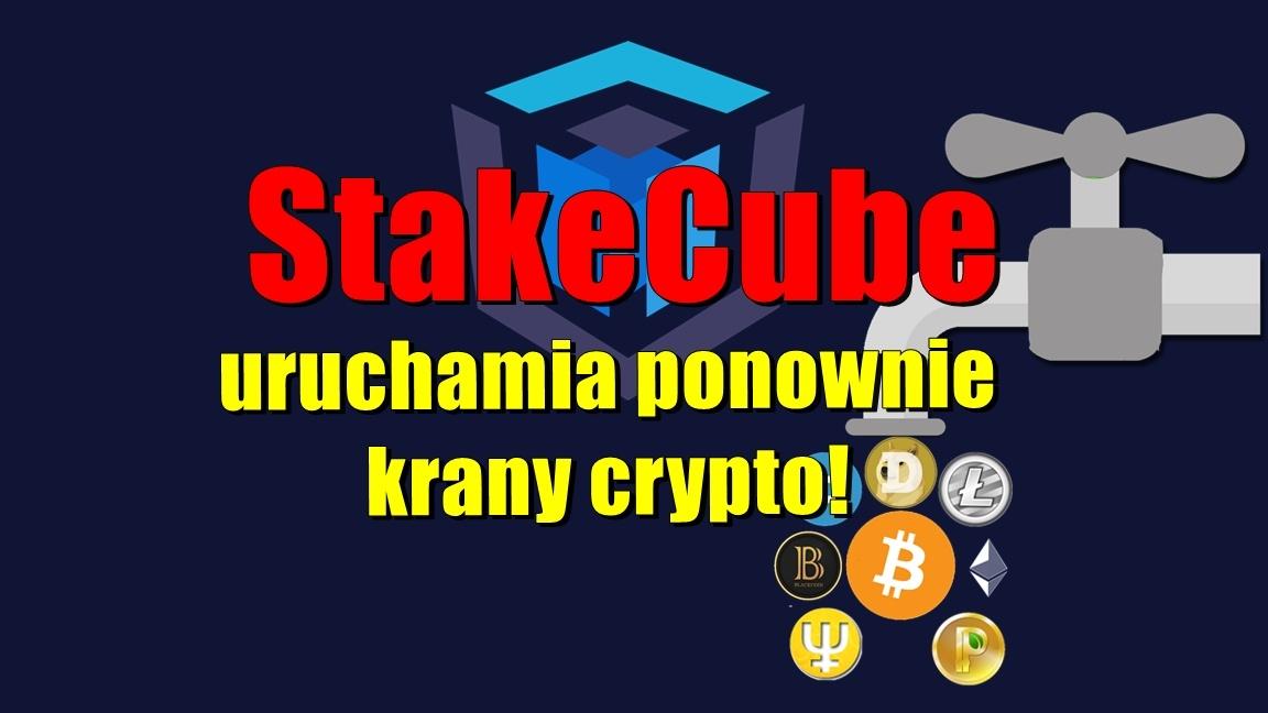 StakeCube uruchamia ponownie krany crypto!