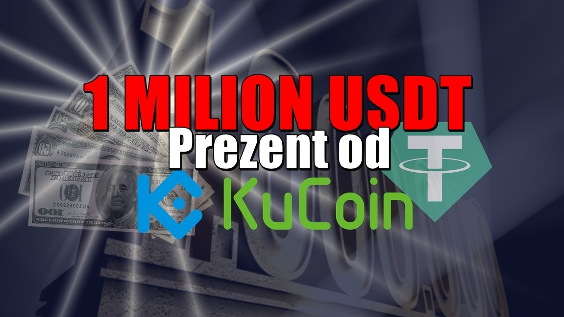 1 MILION USDT, prezent od KuCoin