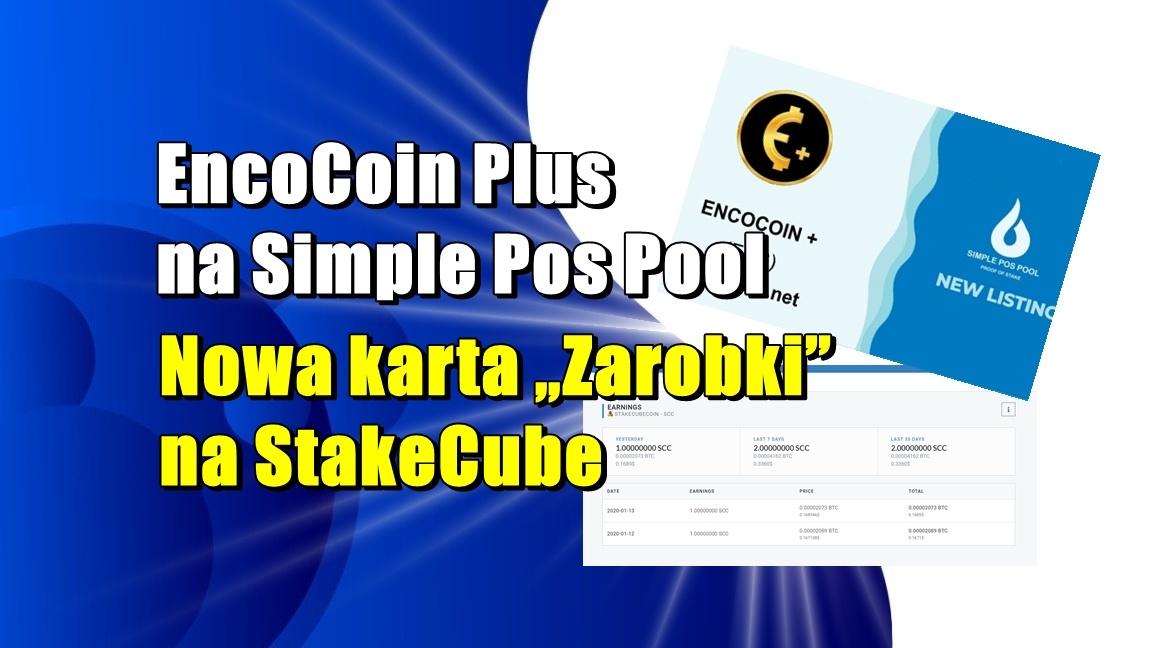 "EncoCoin Plus na Simple Pos Pool. Nowa karta ""Zarobki"" na StakeCube"