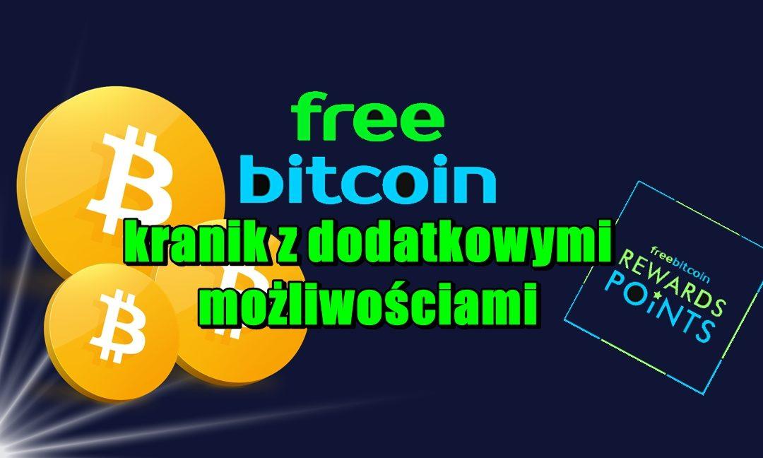FreeBitcoin – kranik z dodatkowymi możliwościami