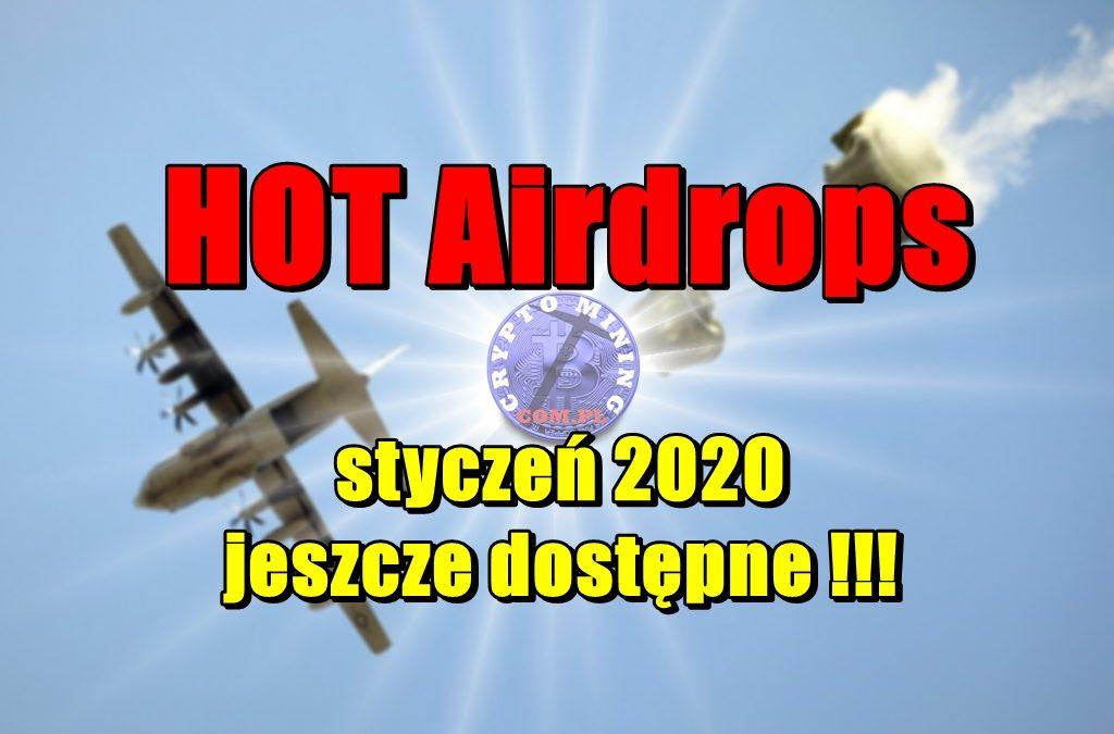 HOT Airdrops styczeń 2020 jeszcze dostępne !!!