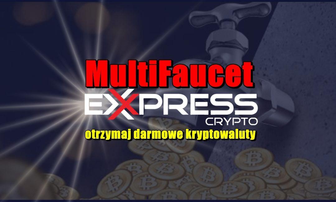 MultiFaucet Express Crypto, otrzymaj darmowe kryptowaluty