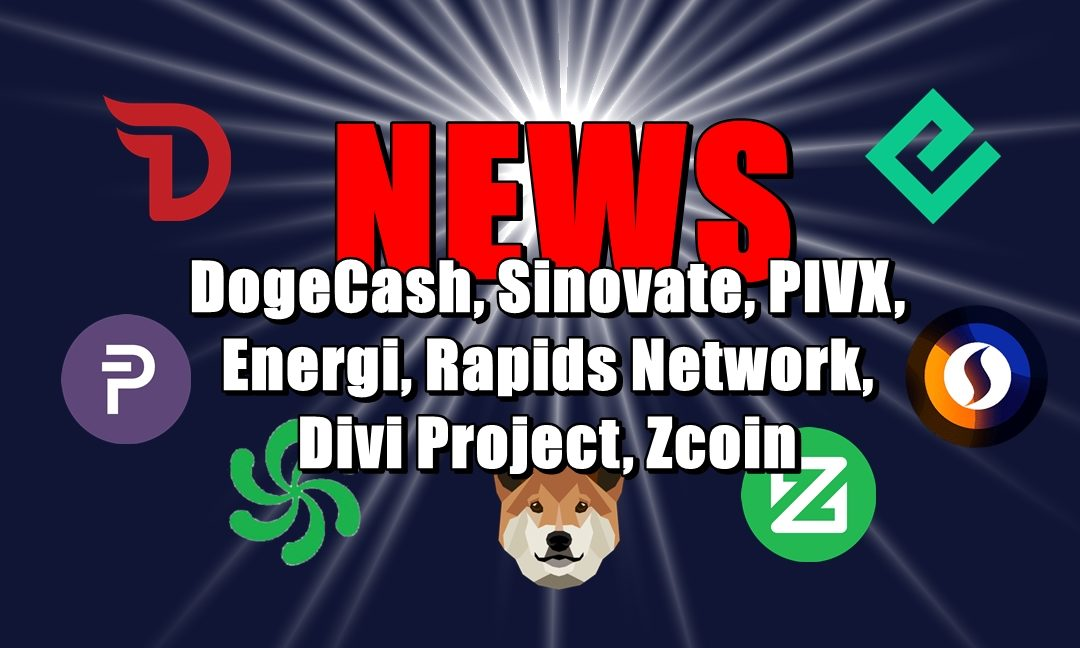 NEWS: DogeCash, Sinovate, PIVX, Energi, Rapids Network, Divi Project, Zcoin