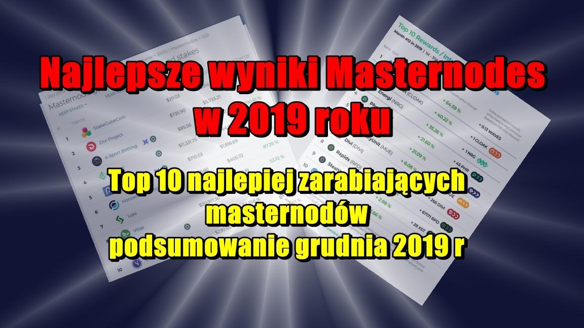 Najlepsze wyniki Masternodes w 2019 roku. Top 10 najlepiej zarabiających masternodów – podsumowanie grudnia 2019 r