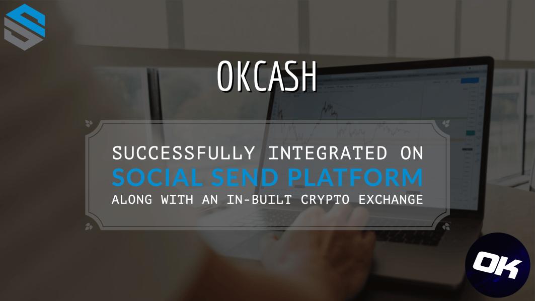Ok Cash Coin została zintegrowana z platformą Social SEND
