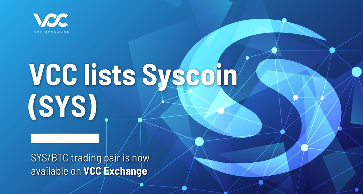Syscoin ( SYS ) jest teraz notowany na VCC Exchange