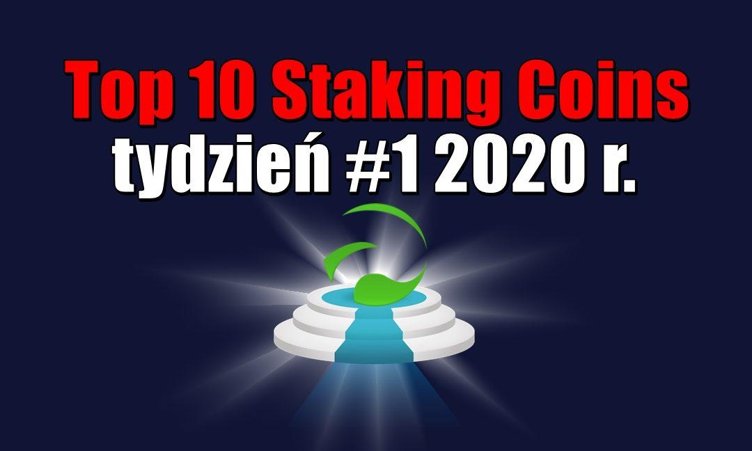 Top 10 Staking Coins - tydzień #1 2020 r.