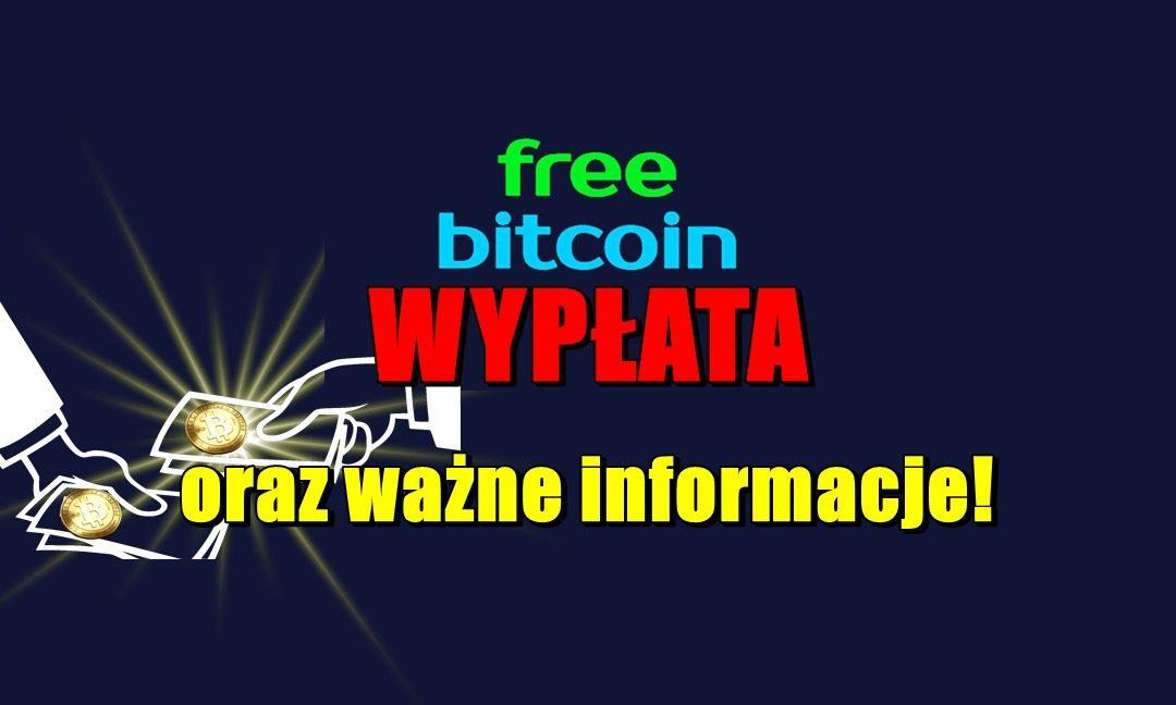 Freebitco - wypłata oraz ważne informacje!