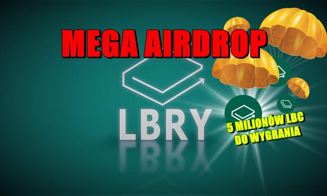 Rusza ponowny AIRDROP LBRY! Duże nagrody do wygrania!!!