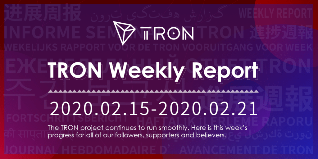 TRON Weekly Report 02.15–02.21 International Version