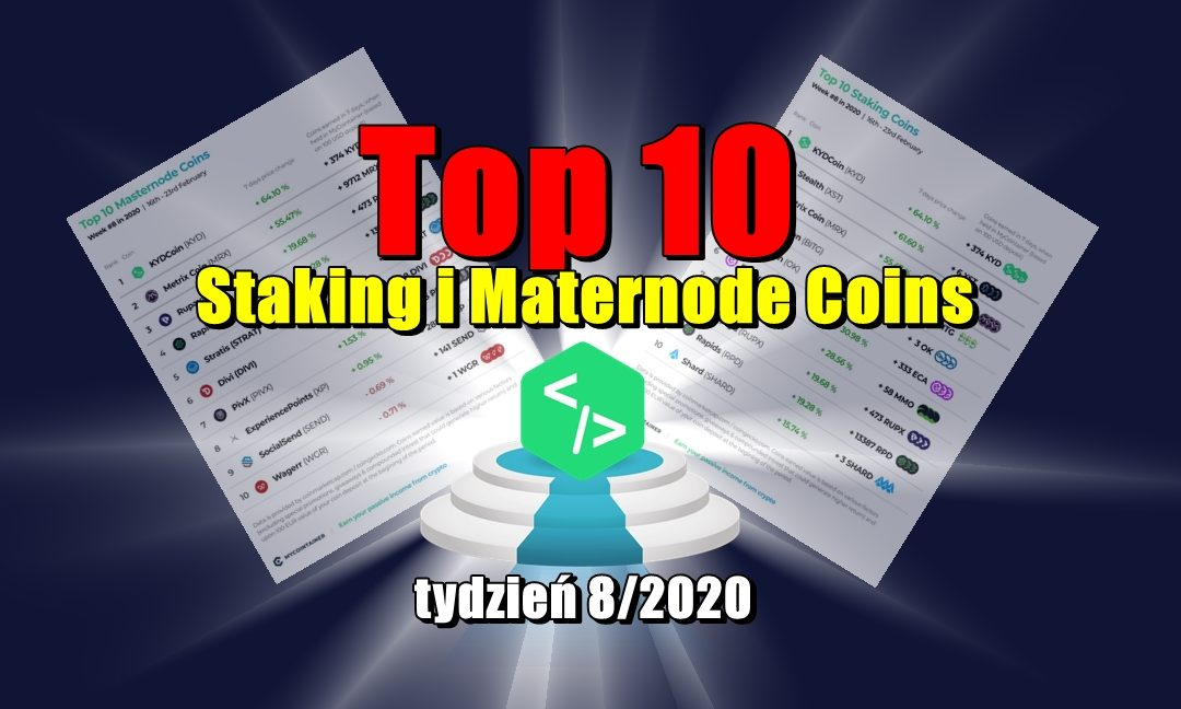 Top 10 Staking i Maternode Coins - tydzień 8/2020