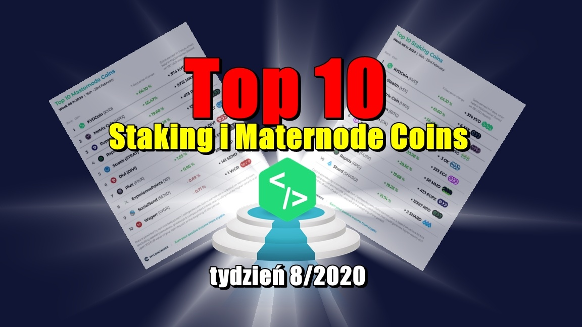 Top 10 Staking i Maternode Coins – tydzień 8/2020