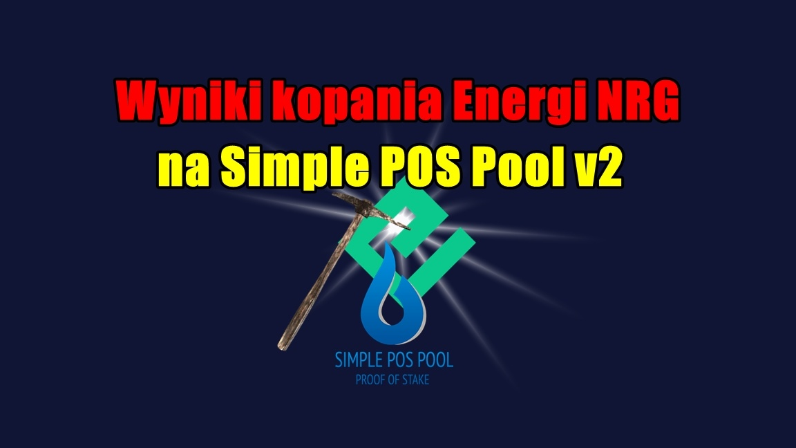 Wyniki kopania Energi NRG na Simple POS Pool v2