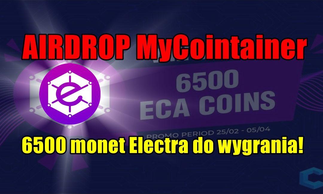 AIRDROP MyCointainer – 6500 monet Electra do wygrania