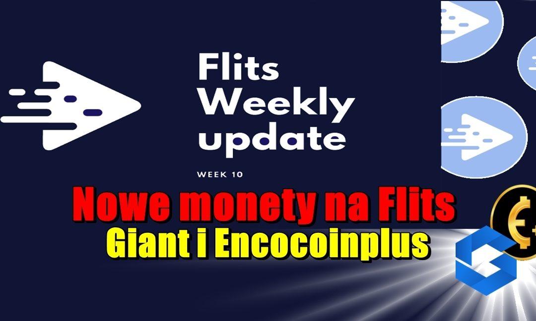 Cotygodniowa aktualizacja Flits – tydzień 10. Nowe monety na Flits – GIANT i Encocoinplus