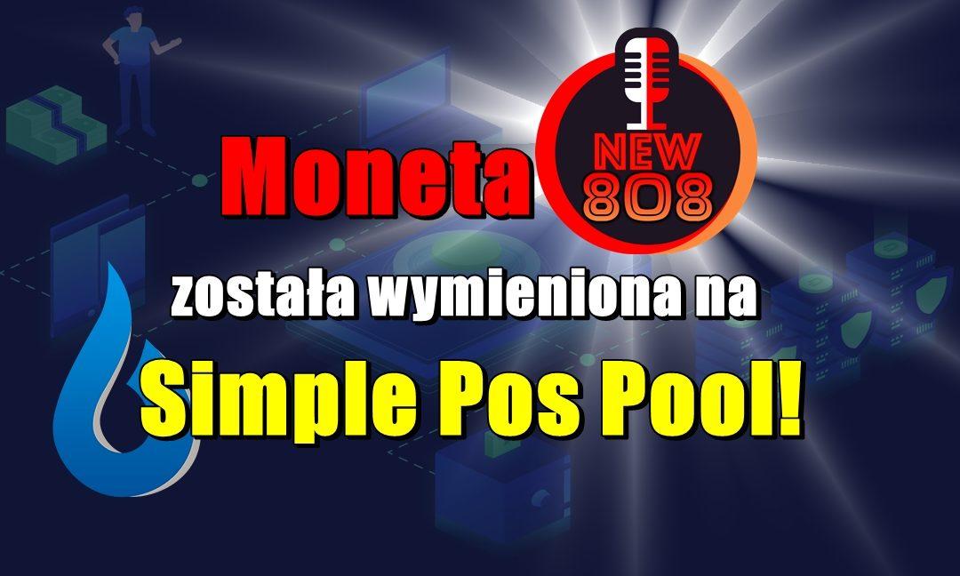 Moneta New808 została wymieniona na Simple Pos Pool!