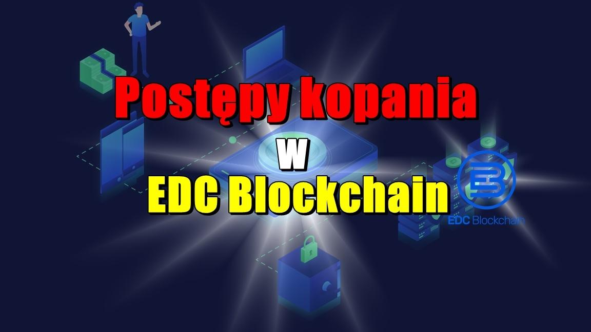 Postępy kopania w EDC Blockchain