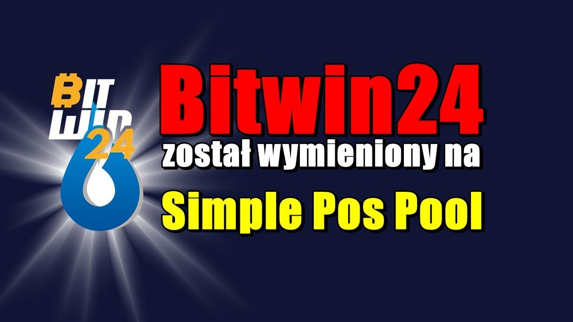Bitwin24 został wymieniony na Simple Pos Pool