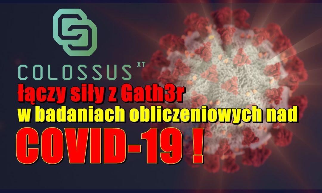 ColossusXT łączy siły z Gath3r w badaniach obliczeniowych nad COVID-19!