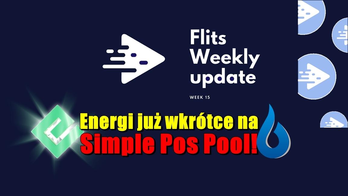 Cotygodniowa aktualizacja Flits – tydzień 15. Energi już wkrótce na Simple Pos Pool!