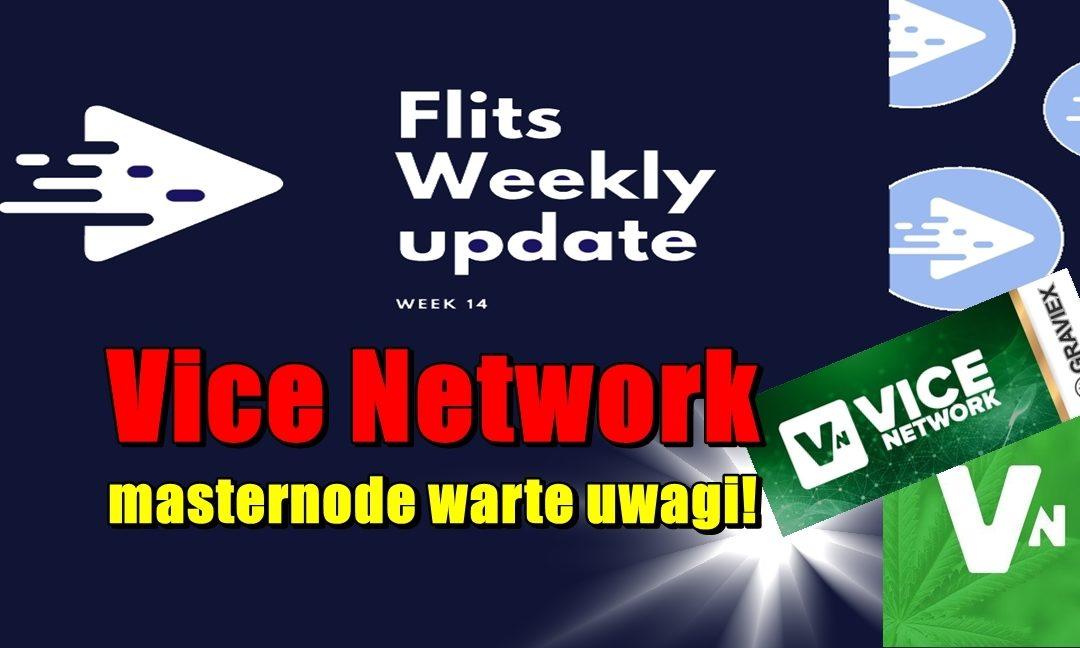 Cotygodniowa aktualizacja Flits - tydzień 14. Vice Network masternode warte uwagi!