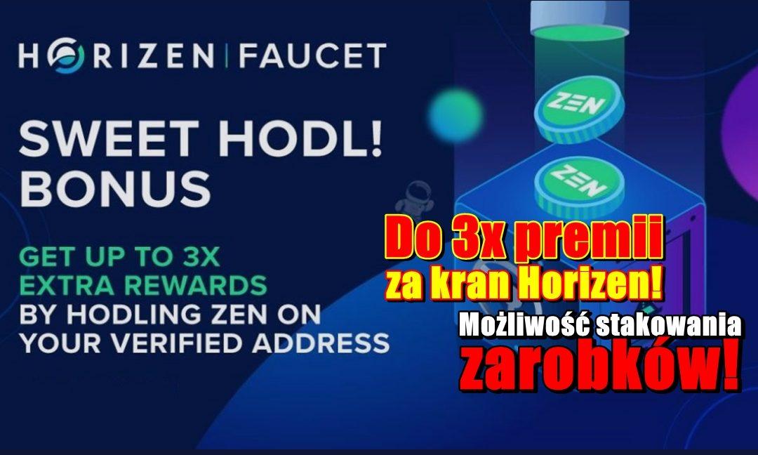 Do 3x premii za kran Horizen! Możliwość stakowania zarobków!