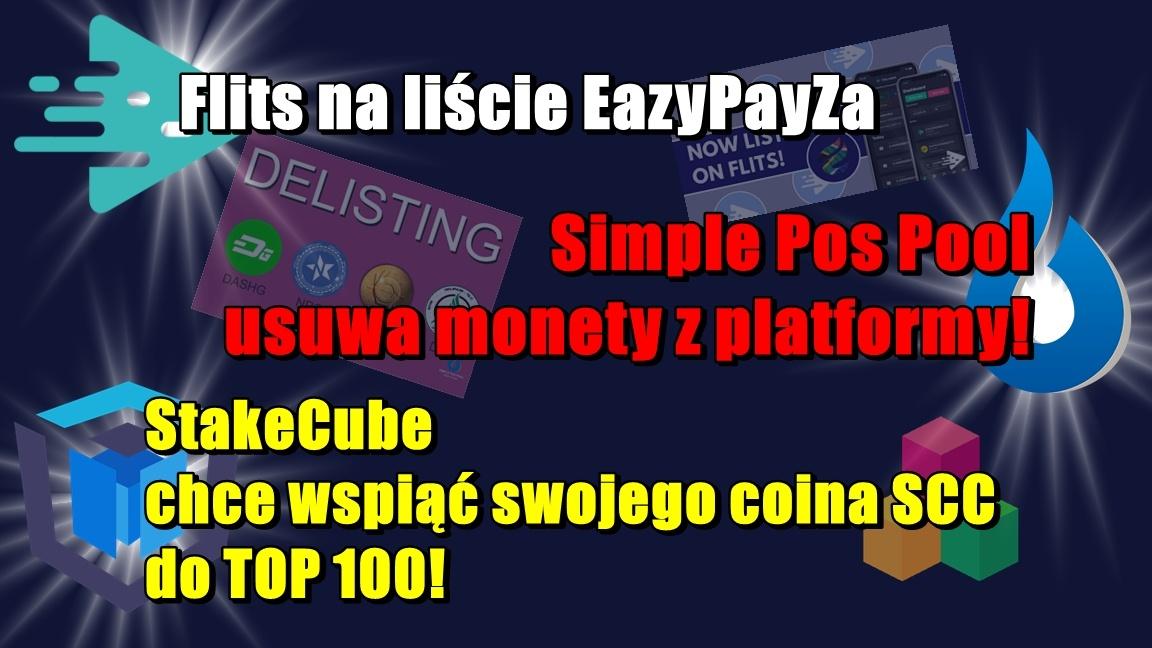 Flits na liście EazyPayZa. Simple Pos Pool usuwa  monety z platformy! StakeCube chce wspiąć swojego coina SCC do TOP 100!