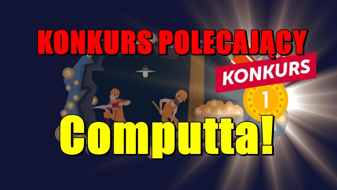 Konkurs polecający Computta!