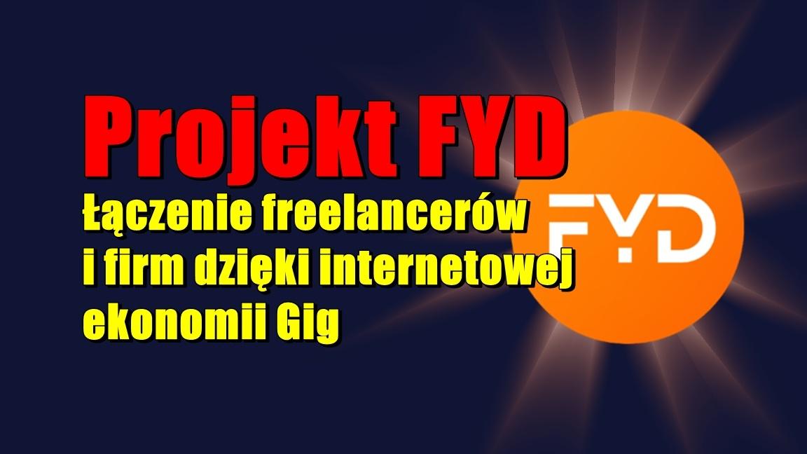 Projekt FYD: Łączenie freelancerów i firm dzięki internetowej ekonomii Gig