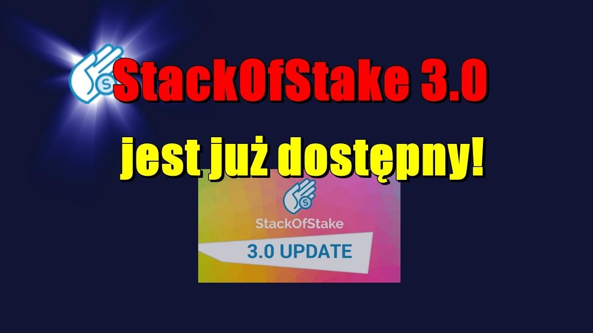 StackOfStake 3.0 jest już dostępny!