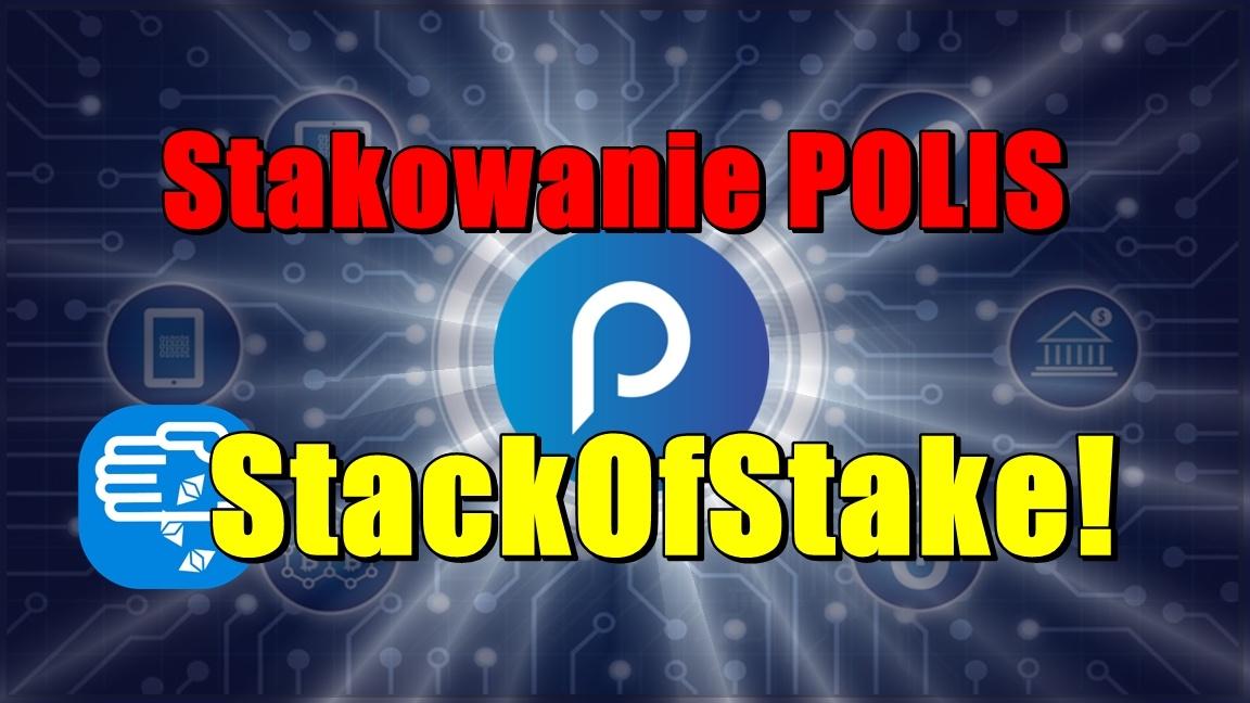 Stakowanie POLIS na StackOfStake!