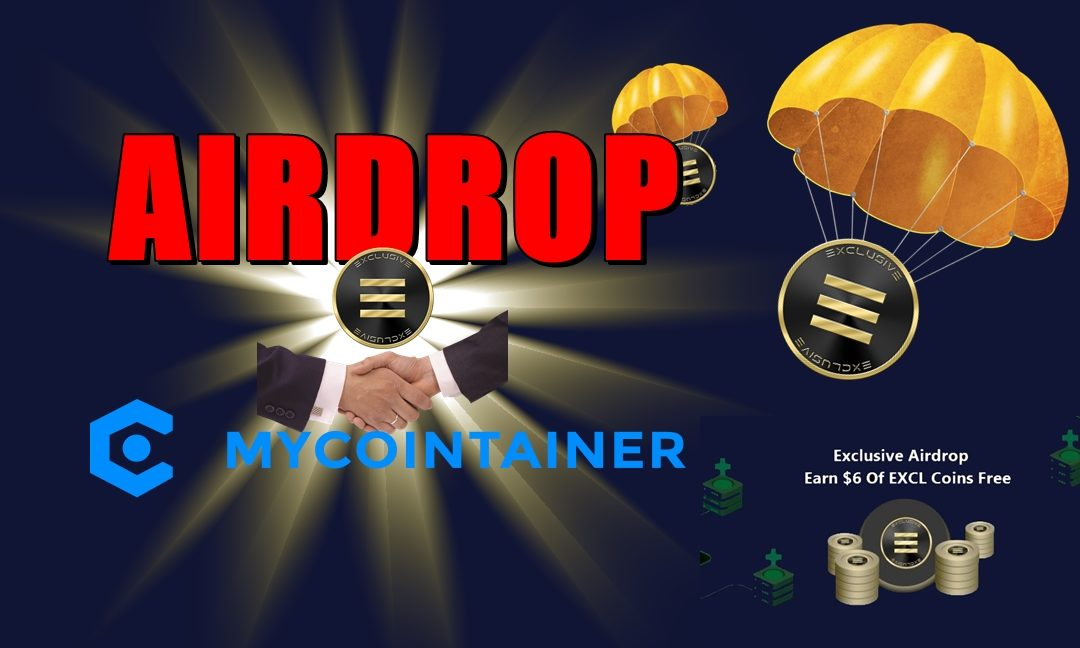 AIRDROP MyCointainer & Exclusive Coin (EXCL)
