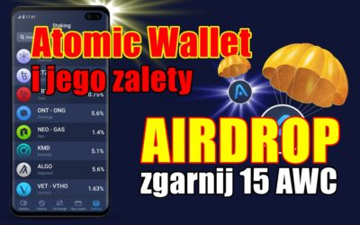 Atomic Wallet i jego zalety. AIRDROP, zgarnij 15 AWC!