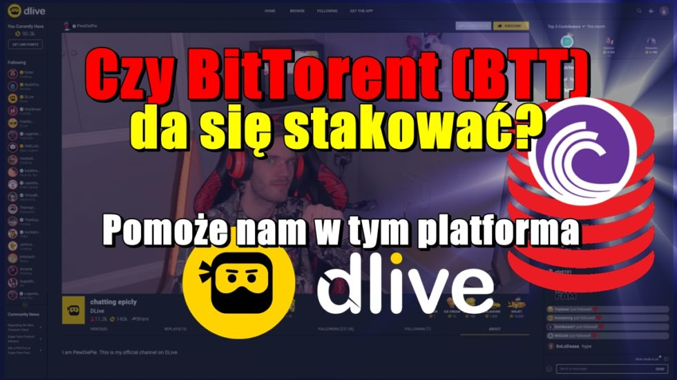 Czy BitTorent (BTT) da się stakować? Pomoże nam w tym platforma DLive