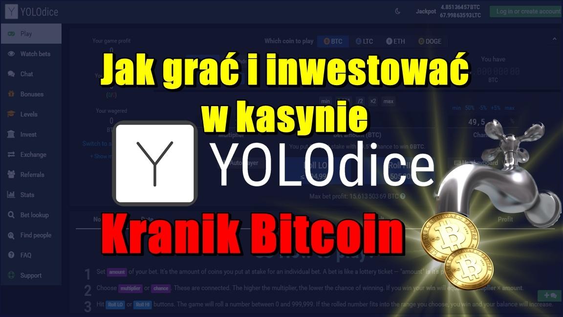 Jak grać i inwestować w kasynie YOLODice? Kranik Bitcoin