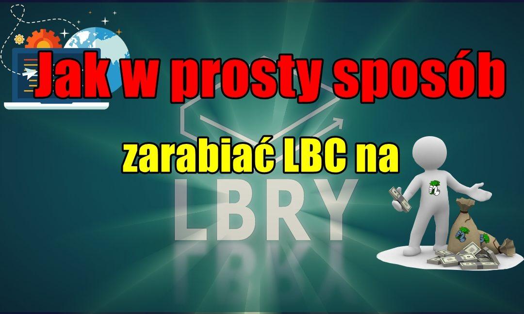 Jak w prosty sposób zarabiać LBC na lbry.tv