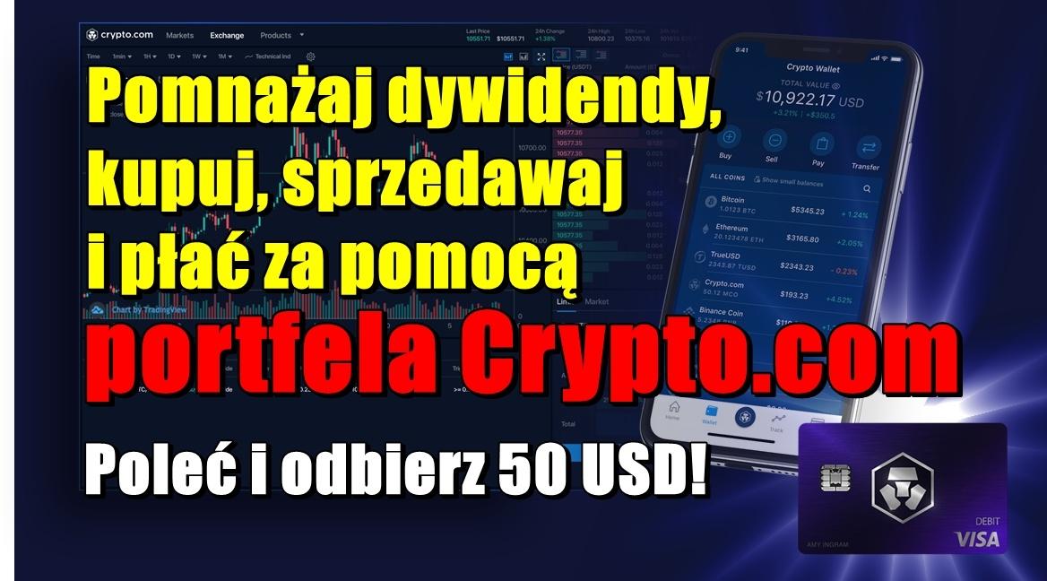 Pomnażaj dywidendy, kupuj, sprzedawaj i płać za pomocą portfela Crypto.com