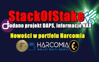 StackOfStake, dodano projekt DAPS, informacje NAX. Nowości w portfelu Harcomia
